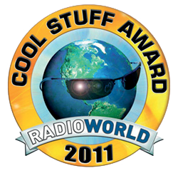 Cool Stuff Award Radio World 2011