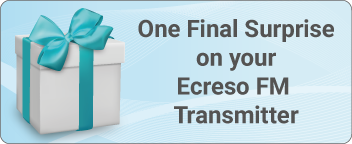 Final Surprise for your Ecreso FM Transmitter (and its a big one!)